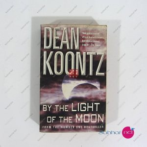 Kitap BY THE LIGHT OF THE MOON – Dean Koontz