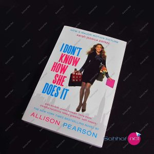Kitap I DON'T KNOW HOW SHE DOES IT – Allison Pearson