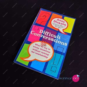DIFFICULT CONVERSATIONS – Anne Dickson Kitap
