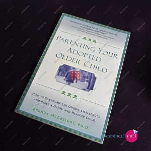 PARENTING YOUR ADOPTED OLDER CHILD – Brenda McCreight Kitap