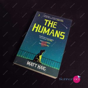 THE HUMANS – Matt Haig Kitap