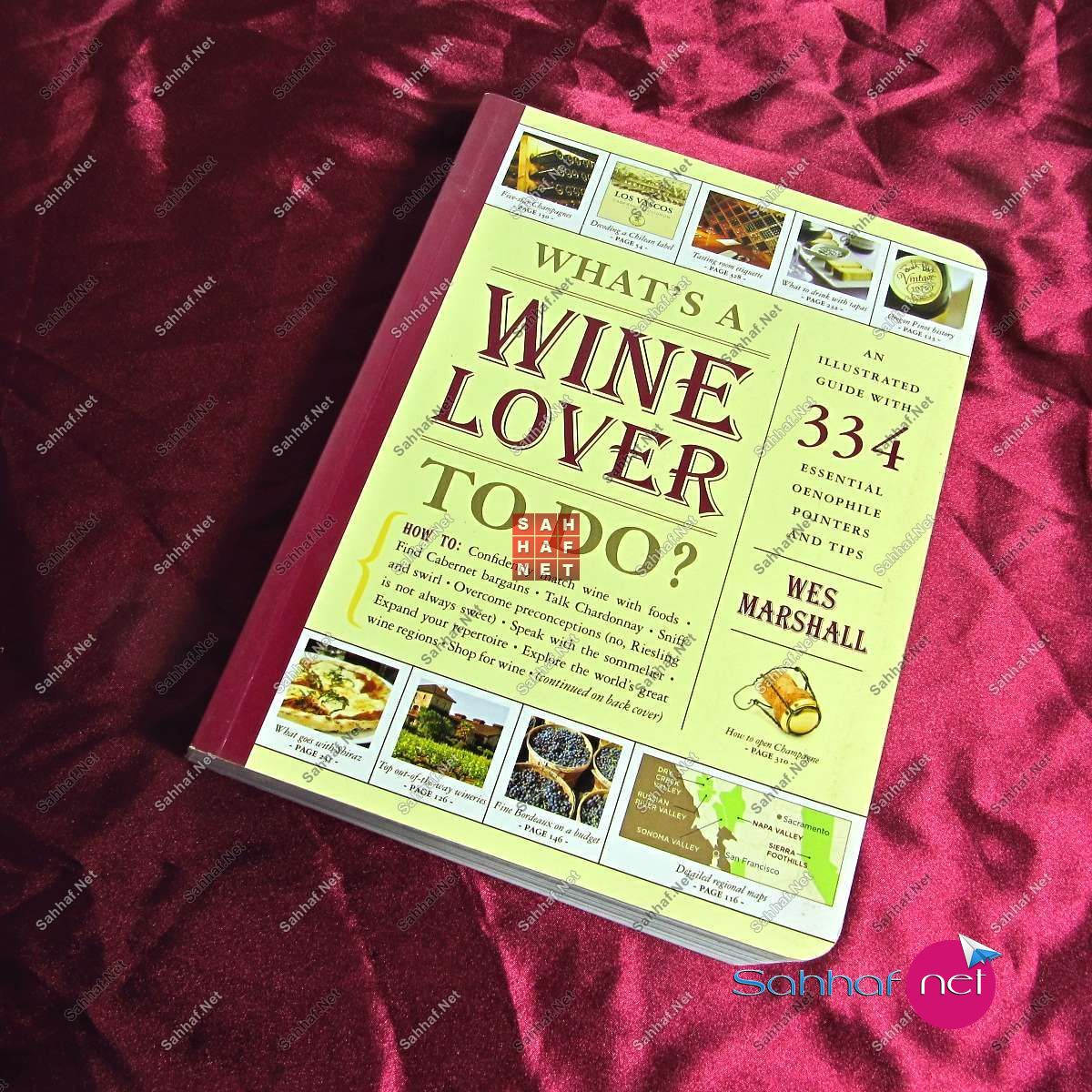 WHAT'S A WINE LOVER TO DO – Wes Marshall Kitap