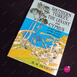 SOUTHERN TURKEY THE LEVANT AND CYPRUS – H.M.Denham Kitap