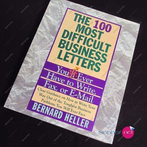 THE 100 MOST DIFFICULT BUSINESS LETTERS – Bernard Heller Kitap