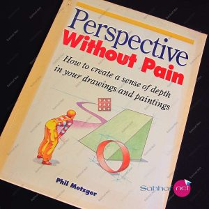PERSPECTIVE WITHOUT PAIN – Phil Metzger Kitap