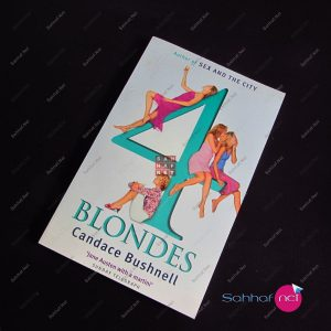 4 BLONDES – Candace Bushnell Kitap