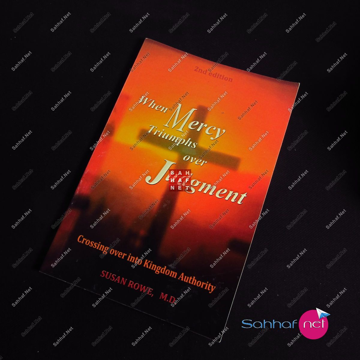 WHEN MERCY TRIUMPHS OVER JUDGMENT – Susan Rowe Kitap