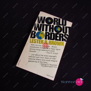WORLD WITHOUT BORDERS – Lester R.Brown Kitap