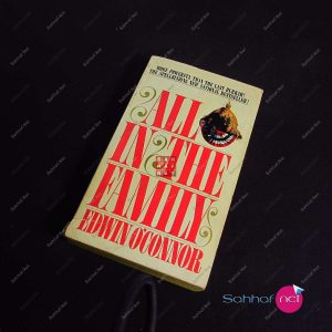 ALL IN THE FAMILY – Edwin O'Connor Kitap