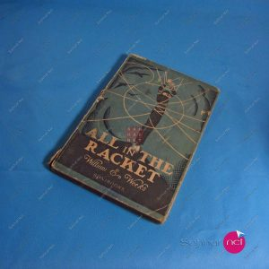 ALL IN THE RACKET – William E.Weeks Kitap