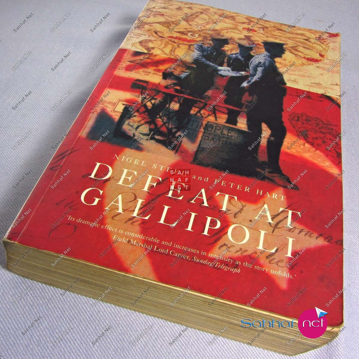 DEFEAT AT GALLIPOLI – Nigel Steel Kitap