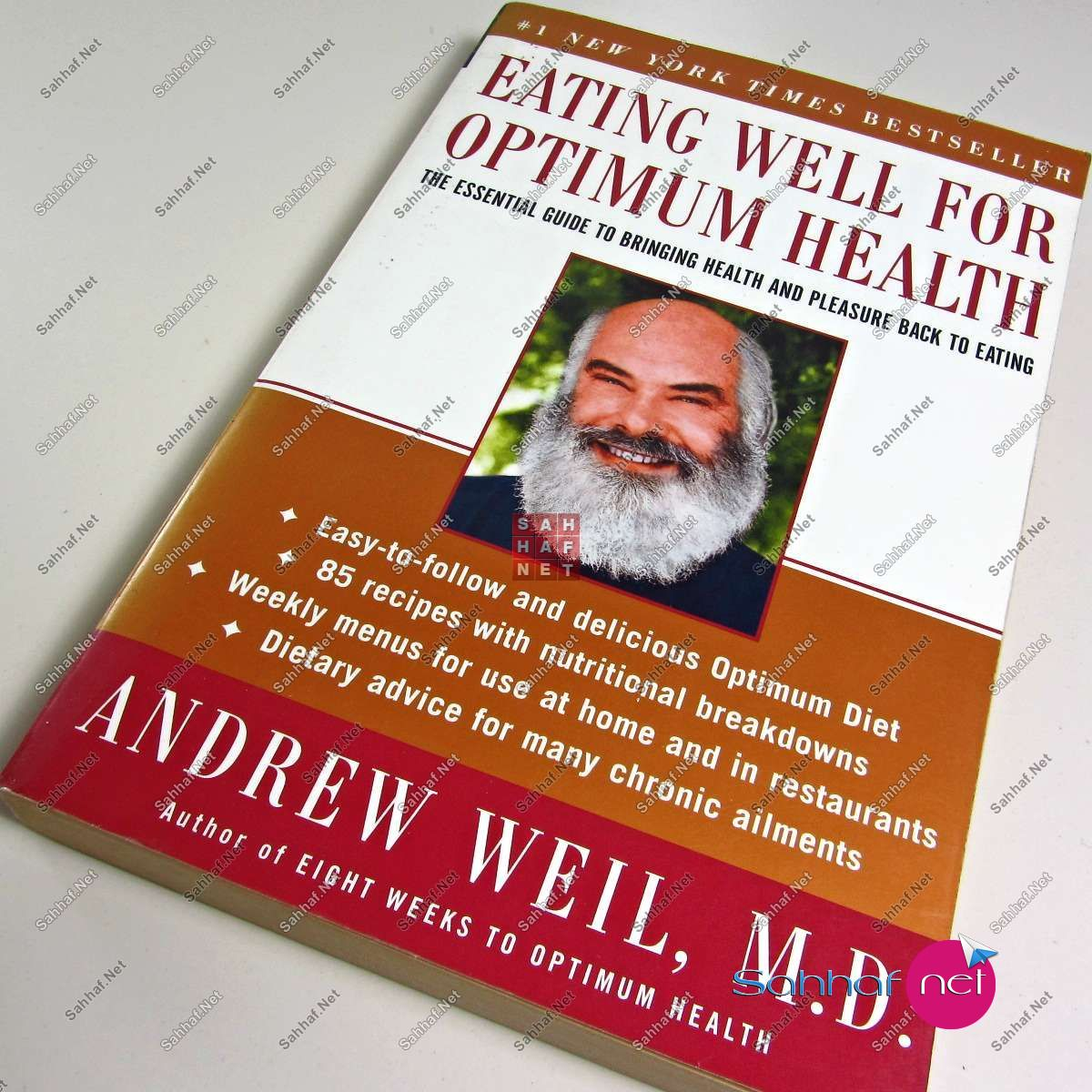 EATING WELL FOR OPTIMUM HEALTH – Andrew Weil M.D Kitap