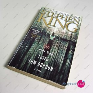 Kitap THE GIRL WHO LOVED TOM GORDON – Stephen King