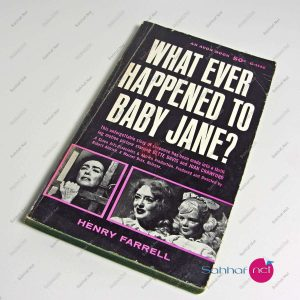 WHAT EVER HAPPENED TO BABY JANE – Henry Farrell Kitap