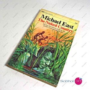 THE NAKED COUNTRY – Michael East Kitap