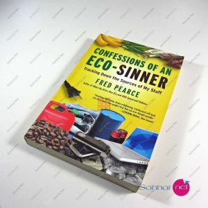 CONFESSIONS OF AN ECO-SINNER – Fred Pearce Kitap